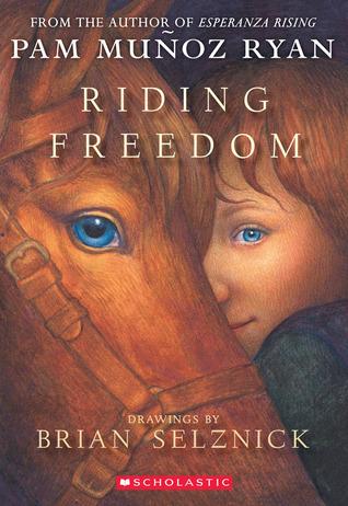 Riding Freedom by Pam Muñoz Ryan