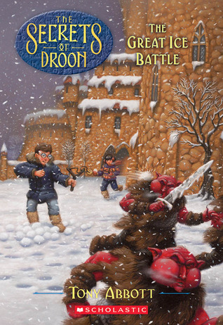 The Great Ice Battle(The Secrets of Droon 5)