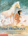 The Mud Pony by Caron Lee Cohen