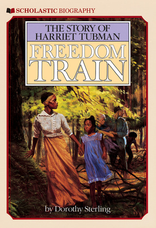 Ebook Freedom Train: The Story of Harriet Tubman by Dorothy Sterling TXT!