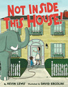 Download ebook Not Inside This House! by Kevin Lewis
