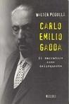 Carlo Emilio Gadda: Il narratore come delinquente