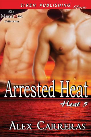 Arrested Heat (Heat 5)