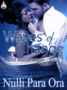 Waves of Change (World Above Water, #1)