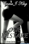 One Mistake by Emma J. King