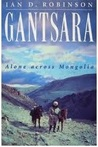 Gantsara: Alone Across Mongolia