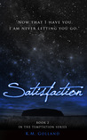 Satisfaction (Temptation, #2)