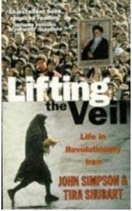 Lifting The Veil: Life In Revolutionary Iran