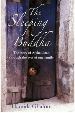The Sleeping Buddha: The Story of Afghanistan Through the Eyes of One Family