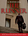 The Runner by A. Wayne Gill