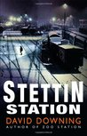 Stettin Station (John Russell, #3)