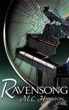 Ravensong by M.L. Hamilton