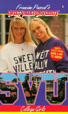 College Girls Sweet Valley University 1 By Francine Pascal