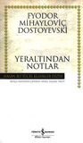 Yeraltından Notlar by Fyodor Dostoyevsky