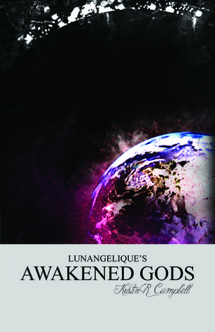 Awakened Gods by Kristin R. Campbell