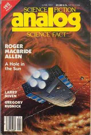 Analog Science Fiction and Fact,  April 1987
