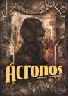 Ácronos. Antología Steampunk Vol.1