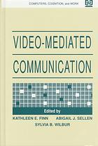 video-mediated-communication-computers-cognition-and-work