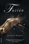 Fusión by Julianna Baggott