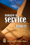Damaged in Service (Damaged, #1)
