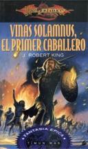 portada del libro Vinas Solamnus, el primer caballero. Pertenece a Leyendas perdidas, Dragonlance