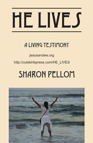 He Lives: A Living Testimony