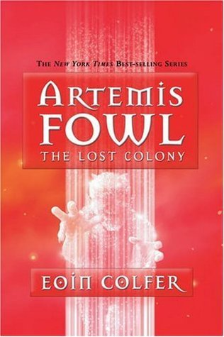 Welcome to the Best e-Books Library The Lost Colony (Artemis Fowl, #5)