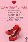 Love Me Tonight by Cassia Leo
