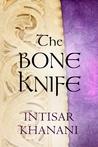 The Bone Knife: A Short Story