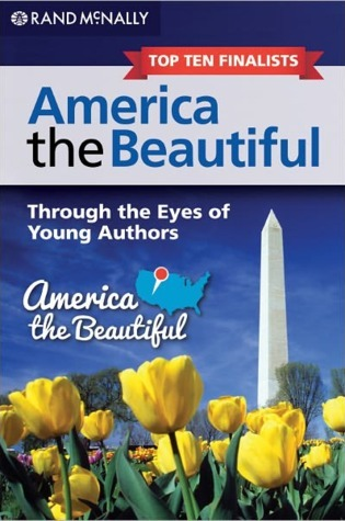 America the Beautiful: Through the Eyes of Young Authors: Top Ten Finalists