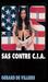 SAS contre C.I.A (SAS, #2)