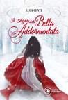 Il sogno della Bella Addormentata by Luca Centi