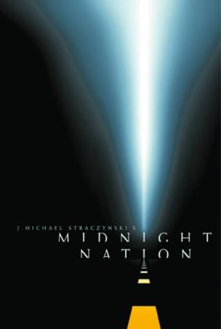 Midnight Nation by J. Michael Straczynski