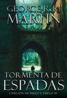 Tormenta de espadas by George R.R. Martin