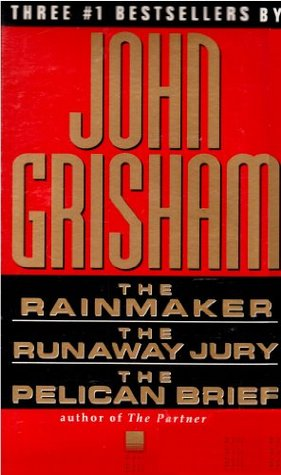 The Rainmaker / The Runaway Jury / The Pelican Brief