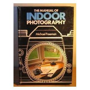 The Manual of Indoor Photography, The