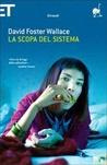 La scopa del sistema by David Foster Wallace