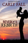 Beverly's Rebirth (Six Saviors, #4)
