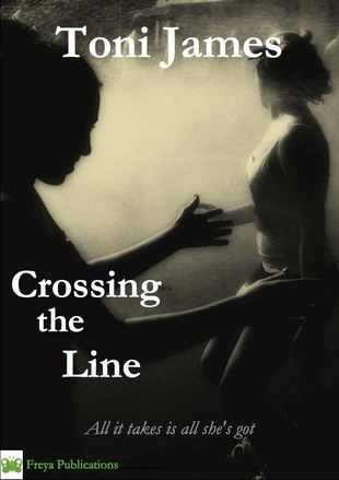 Crossing the Line by Toni James
