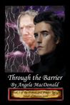 Through the Barrier (Princes and Priests #1; Novels of Shannon #1)