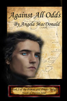 Against All Odds (Princes and Priests #2; Novels of Shannon #2)