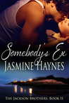 Somebody's Ex (The Jackson Brothers, #2)