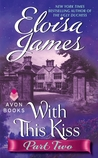 With This Kiss by Eloisa James