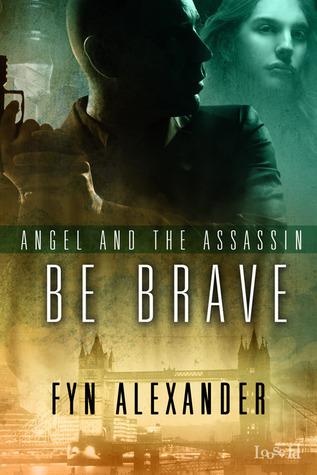 Be Brave by Fyn Alexander