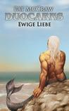 Ewige Liebe (Duocarns #6)