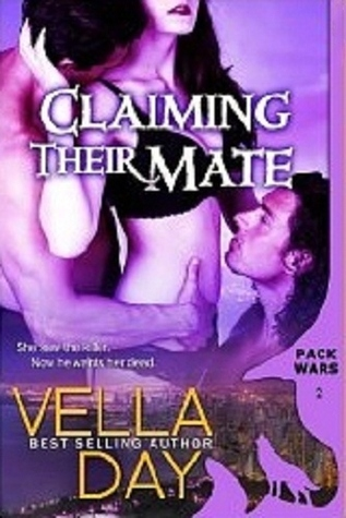 Claiming Their Mate (Pack Wars, #2)