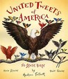 United Tweets of America: 50 State Birds, Their Stories, Their Glories