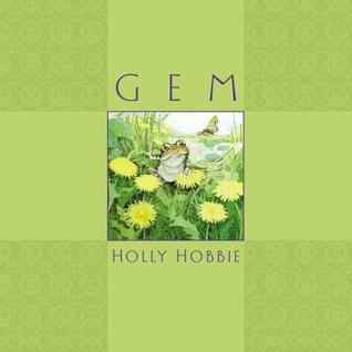 Gem by Holly Hobbie