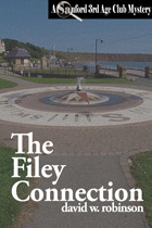 The Filey Connection(Sanford Third Age Club Mystery 1)