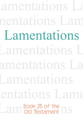 Lamentations (Bible #25)